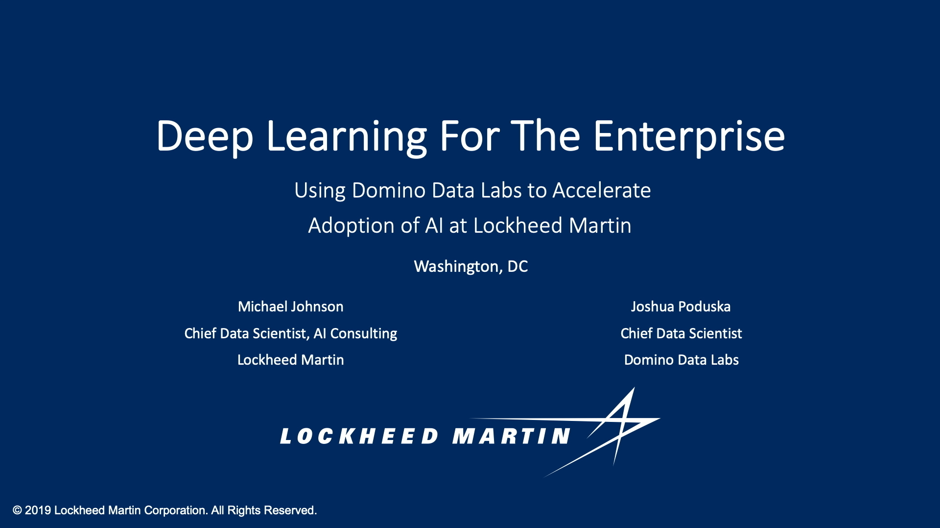 Deep Learning for Enterprise: Using Domino Data Lab to Accelerate AI Adoption at Lockheed Martin